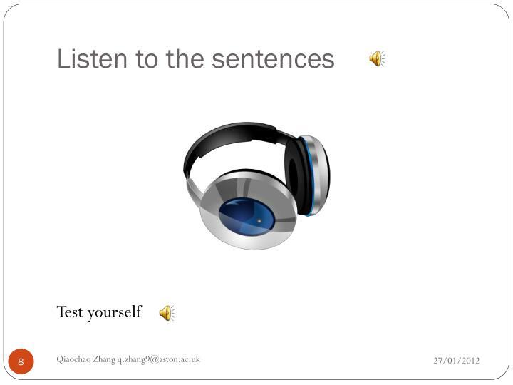 Listen to the sentences