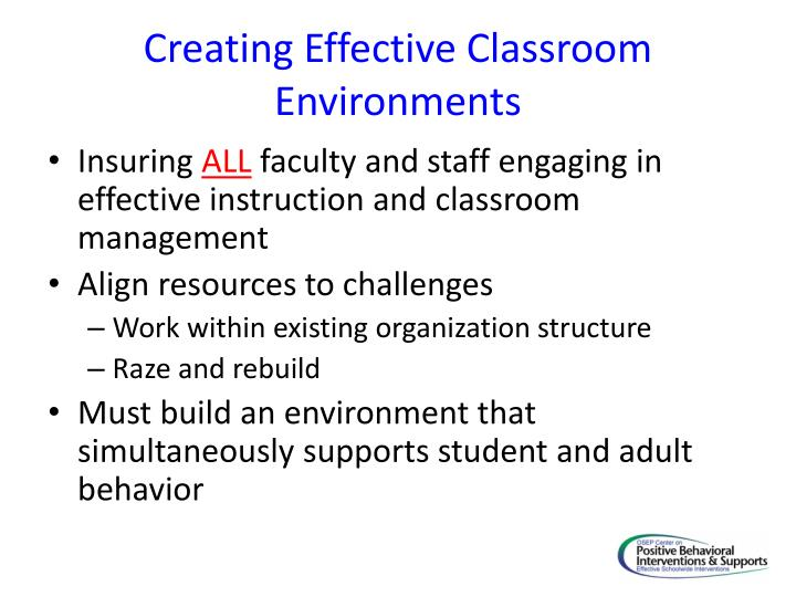Creating Effective Classroom Environments
