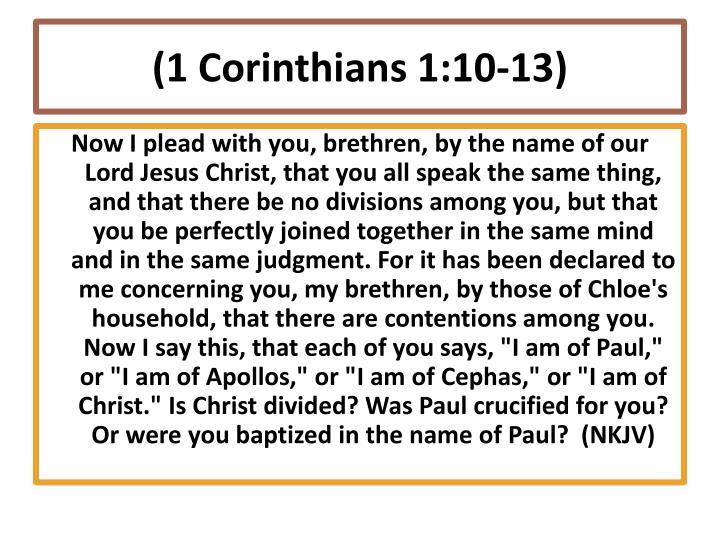 (1 Corinthians 1:10-13)
