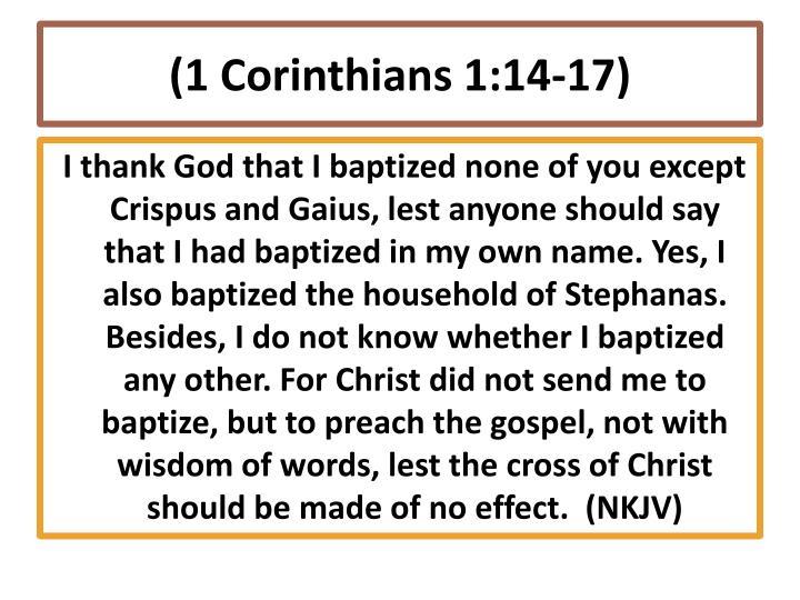 (1 Corinthians 1:14-17)