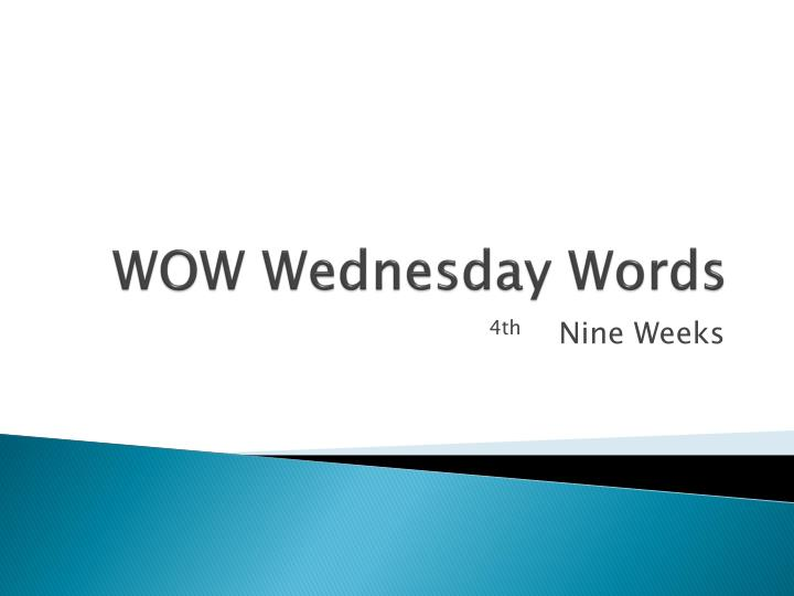 wow wednesday words n.