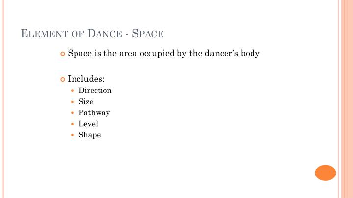 Element of Dance - Space