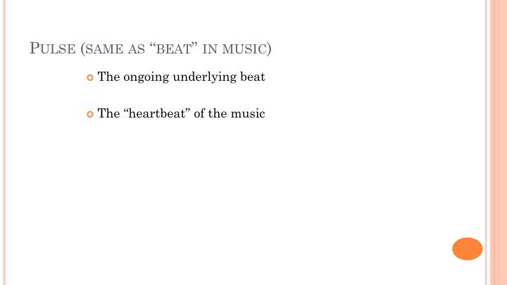 """Pulse (same as """"beat"""" in music)"""