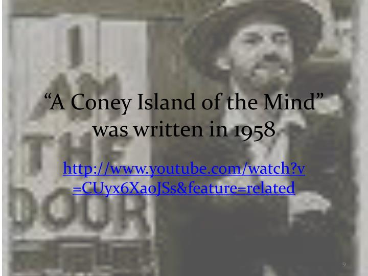 """A Coney Island of the Mind"" was written in 1958"