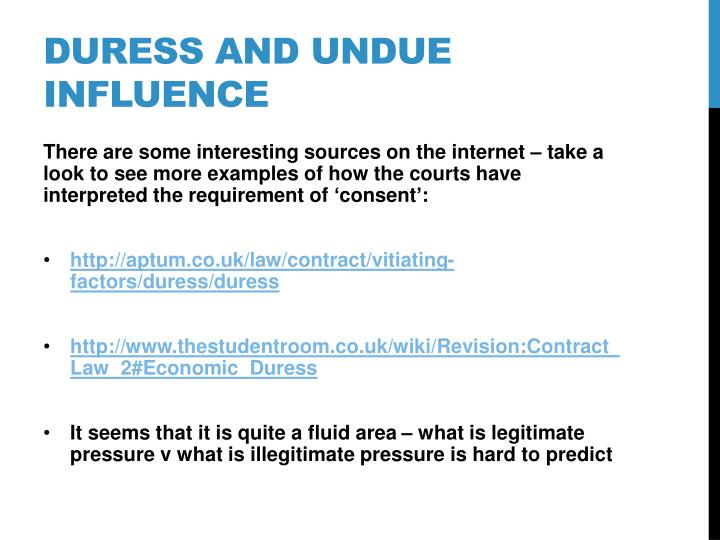 law of contract undue influence Allan, barry --- duress, undue influence and unconscionable dealing, by  one  of the more common questions asked by students of contract law is how to.