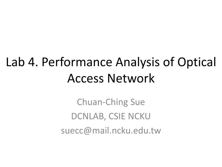 lab 4 performance analysis of optical access network n.