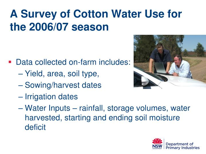 A Survey of Cotton Water Use for the 2006/07 season
