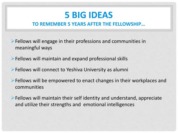 5 big ideas to remember 5 years after the fellowship