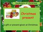 christmas present a gift or present given at christmas
