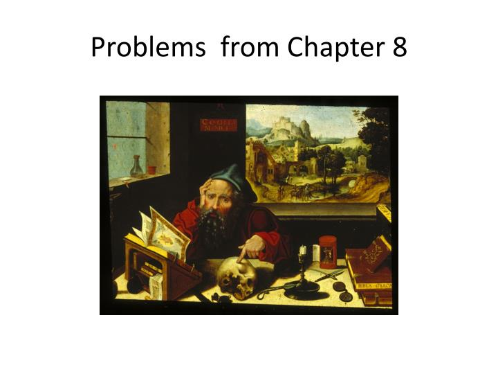 problems from chapter 8 n.