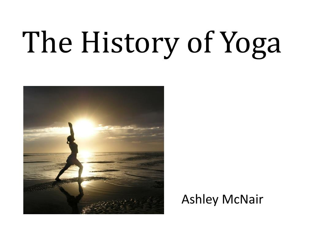 Ppt The History Of Yoga Powerpoint Presentation Free Download Id 2441675
