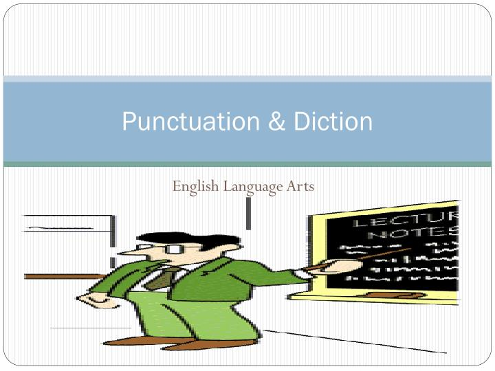 punctuation diction n.