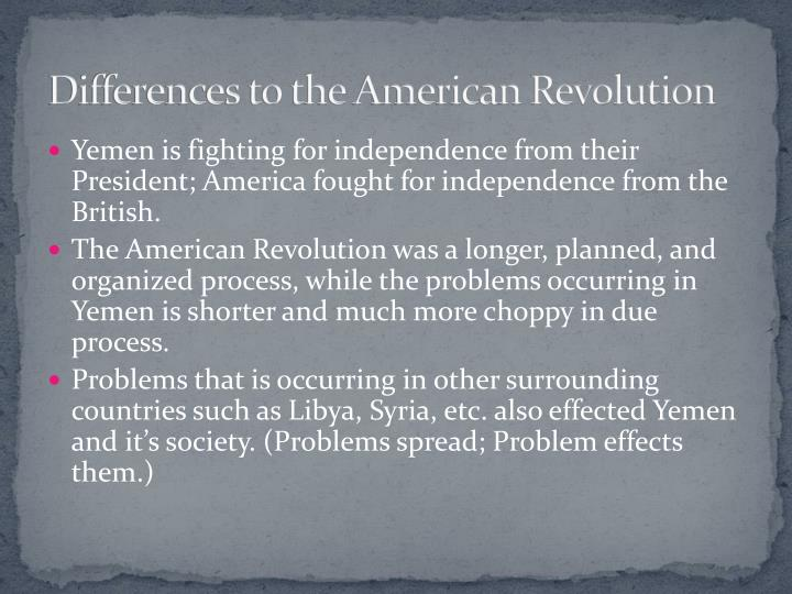 Differences to the American Revolution