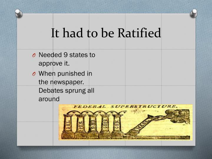 It had to be ratified