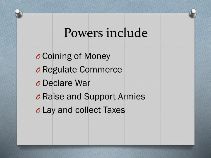 Powers include