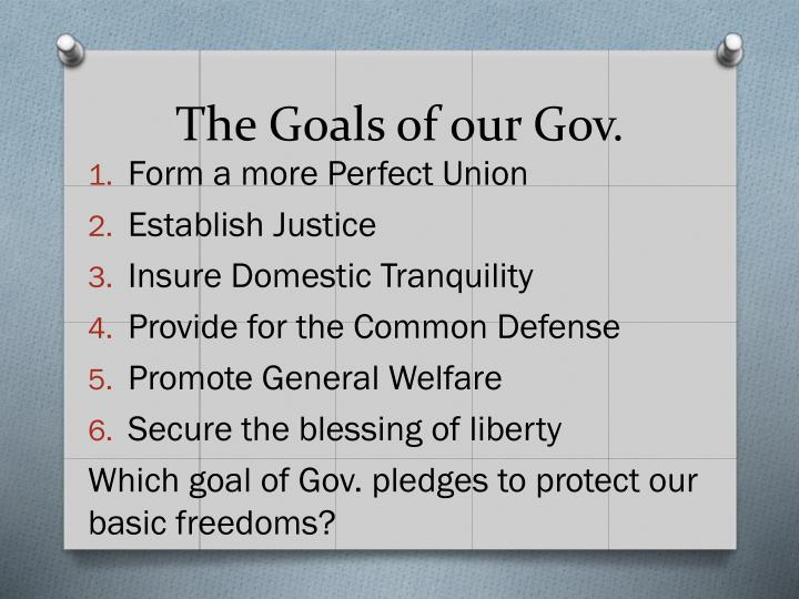The Goals of our Gov.
