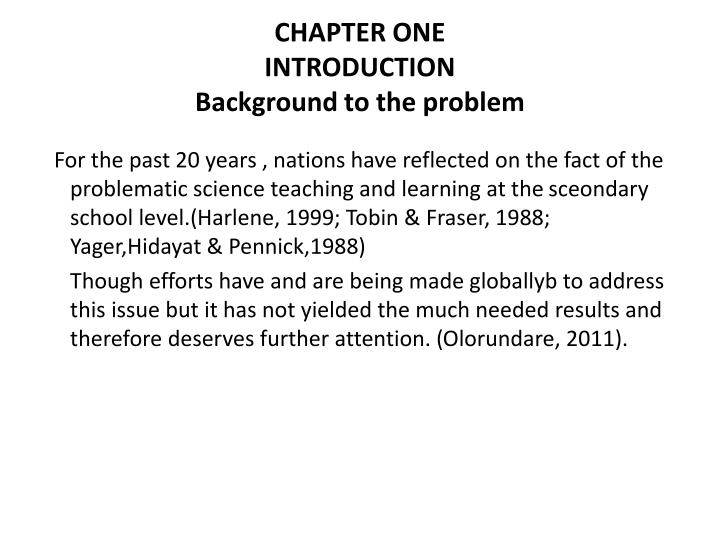 Chapter one introduction background to the problem