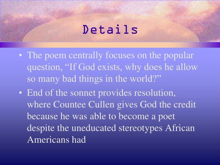 analysis of the poem by countee cullen yet do i marvel Brief summary of the poem yet do i marvel skip to navigation skip to content yet do i marvel by countee cullen home / poetry / yet do i marvel / summary yet do i marvel summary back next.