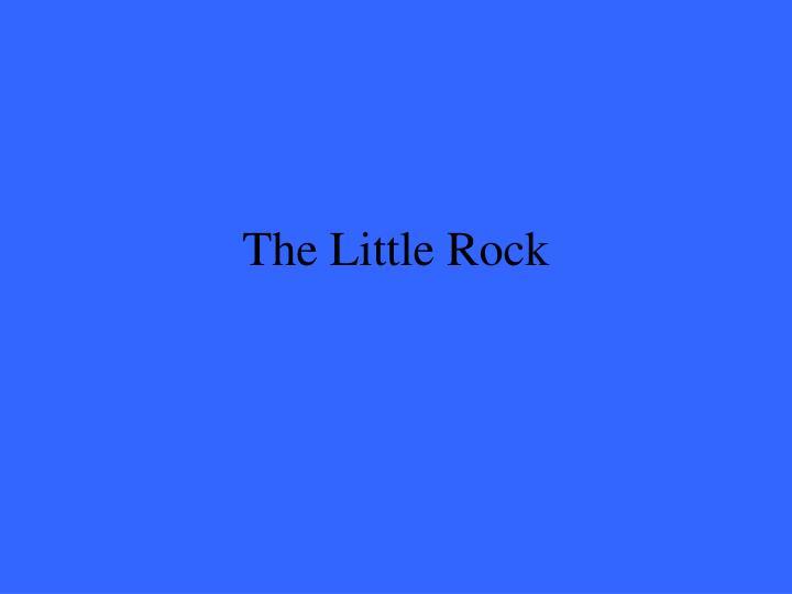 The Little Rock