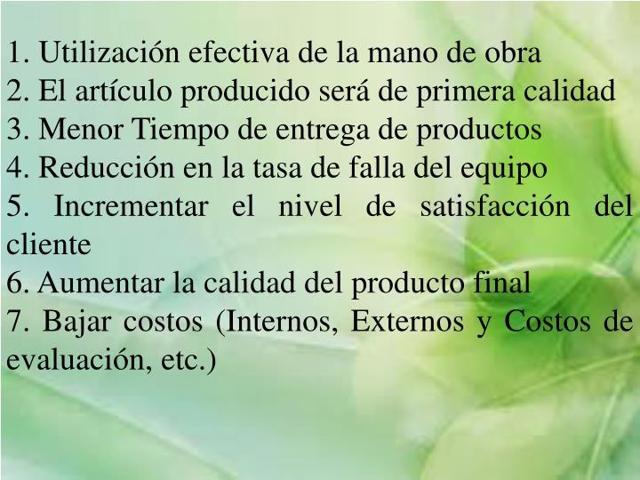 1. Utilización efectiva de la mano de obra