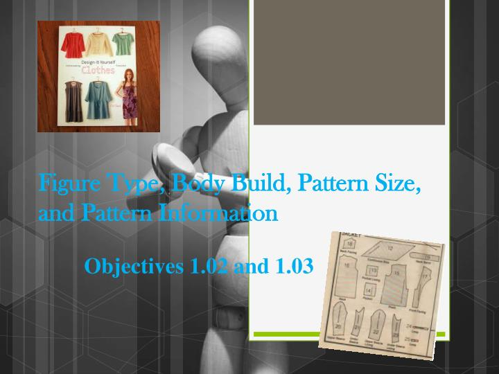 figure type body build pattern size and pattern information n.