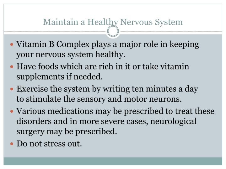 Maintain a Healthy Nervous System