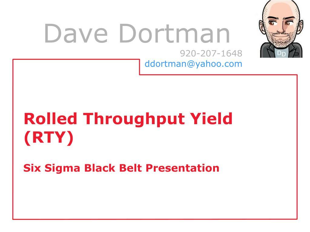 Ppt Rolled Throughput Yield Rty Six Sigma Black Belt