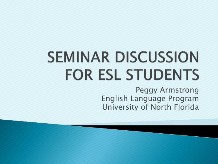 seminar discussion for esl students n.