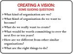 creating a vision some guiding questions