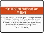 the higher purpose of vision