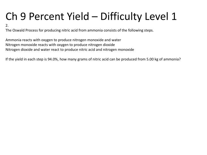 Ch 9 Percent Yield – Difficulty Level
