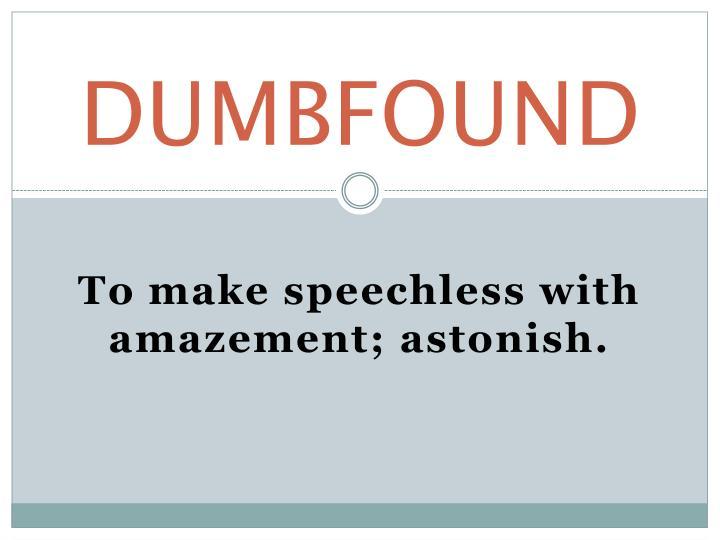 DUMBFOUND