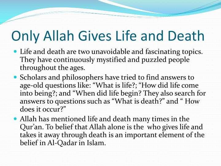 only allah gives life and death n.