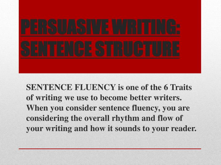 persuasive writing sentence structure n.