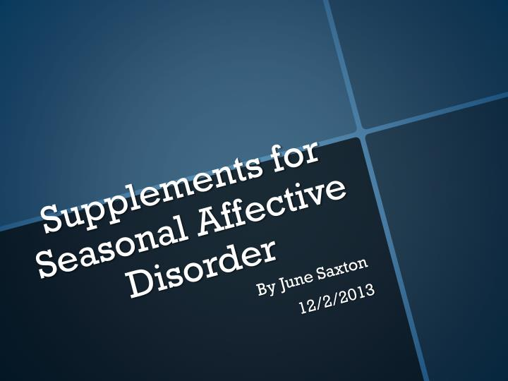 supplements for seasonal affective disorder n.