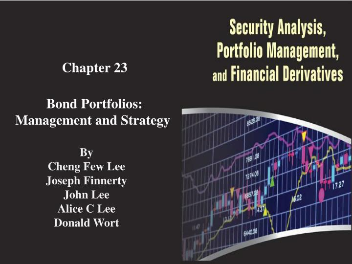 chapter 23 bond portfolios management and strategy n.