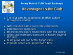 advantages to the club