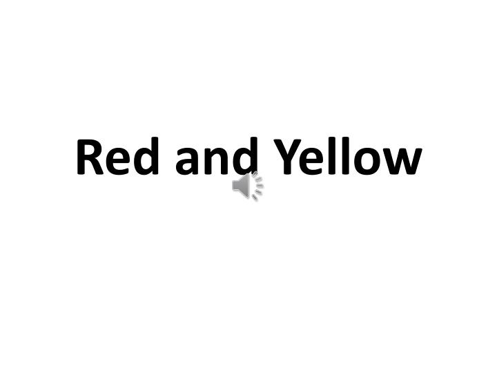 red and yellow n.