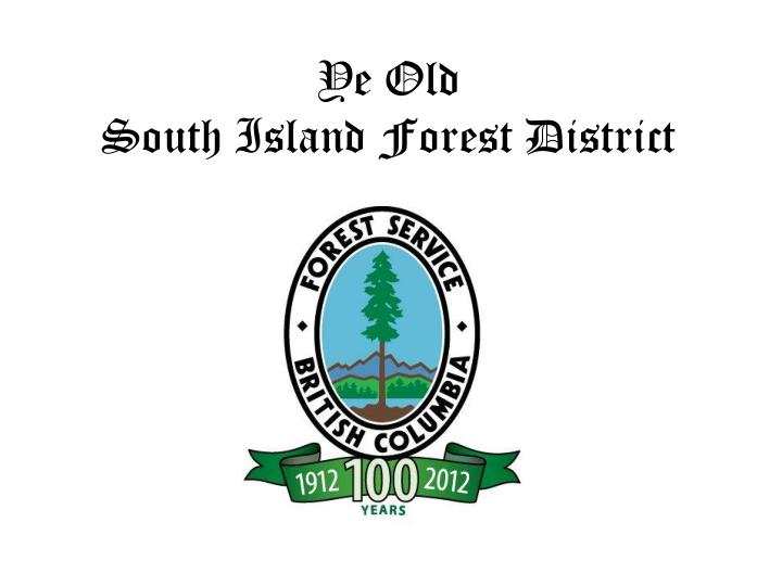 ye old south island forest district n.