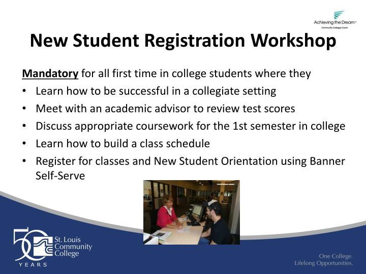 New Student Registration Workshop