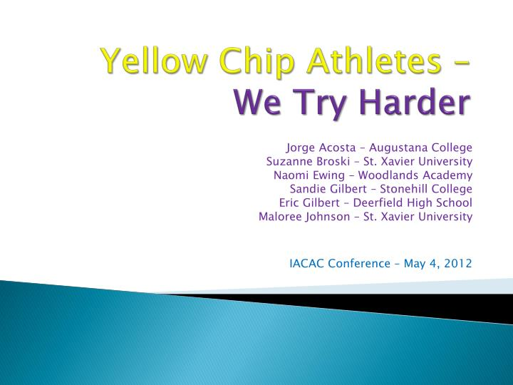 yellow chip athletes we try harder n.