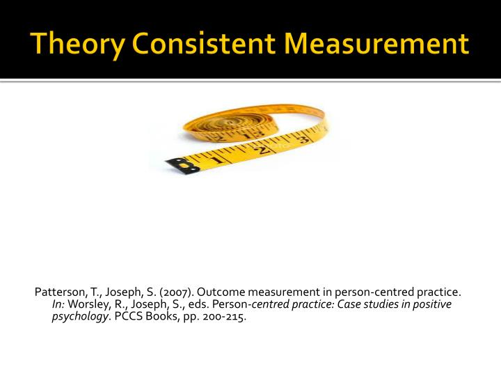 Theory Consistent Measurement