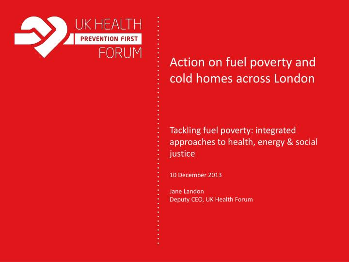 action on fuel poverty and cold homes across london n.