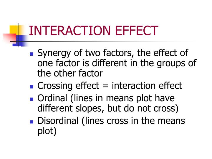 INTERACTION EFFECT