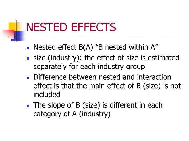 NESTED EFFECTS
