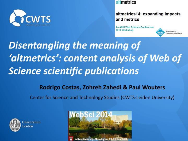 disentangling the meaning of altmetrics content analysis of web of science scientific publications n.