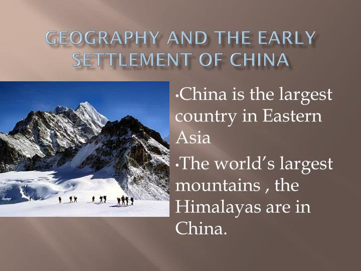geography and the early settlement of china n.