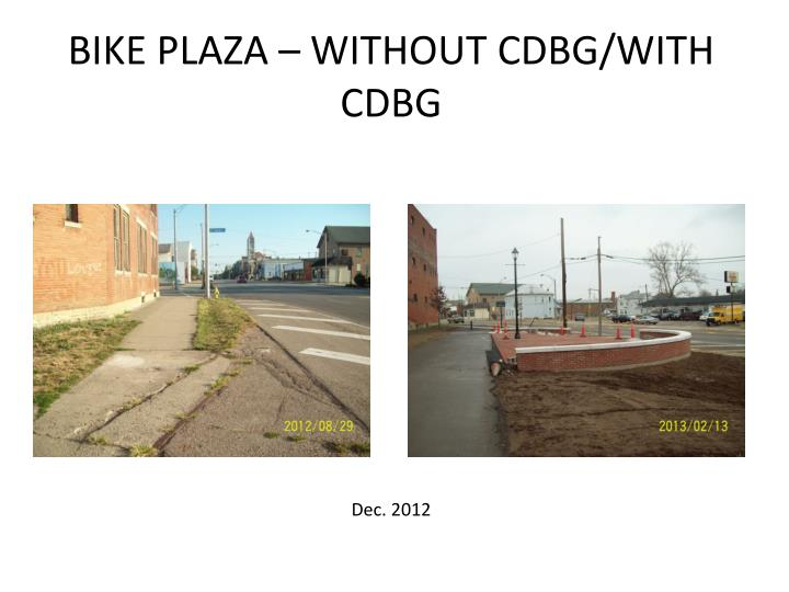 BIKE PLAZA – WITHOUT CDBG/WITH CDBG