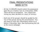 final presentations mdev e7741