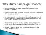why study campaign finance